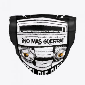 No Mas Guerra Face Mask