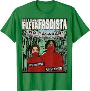 This a Kills Fascists Tee Green