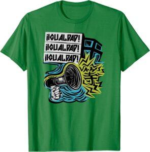 IGUALDAD! Two sided T-Shirt KElly Green