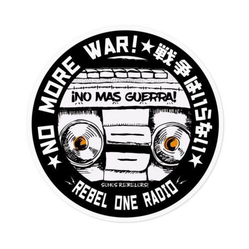 No Más Guerra! Rebel One Radio Sticker