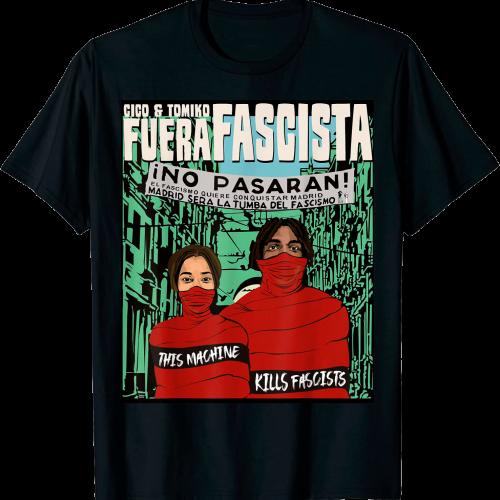 CICO & TOMIKO / FUERA FASCISTA T-Shirt
