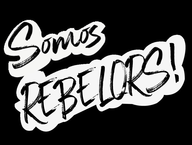 somos rebelors