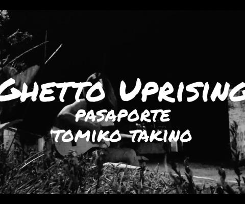 Ghetto Uprising – Tomiko Takino