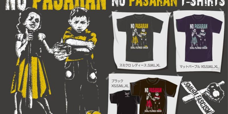 Soul Flower Union / NO PASARAN T-SHIRTS